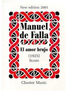 FALLA, MANUEL DE - EL AMOR BRUJO, SCORE (SPECIAL ORDER EDITION)