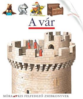 A vár - Kis felfedező