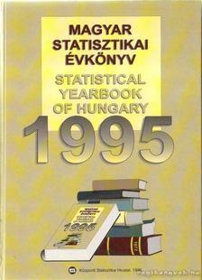 Magyar Statisztikai Évkönyv/ Statistical Yearbook of Hungary 1995 [antikvár]