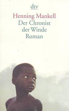 Henning Mankell - Der Chronist der Winde [antikvár]