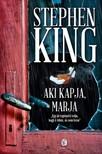 Stephen King - Aki kapja, marja [eKönyv: epub, mobi]