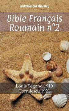 TruthBeTold Ministry, Joern Andre Halseth, Louis Segond - Bible Français Roumain n°2 [eKönyv: epub, mobi]