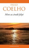 Paulo Coelho - Mint az áradó folyó [eKönyv: epub, mobi]