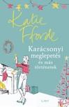 Katie Fforde - Karácsonyi meglepetés és más történetek [eKönyv: epub, mobi]