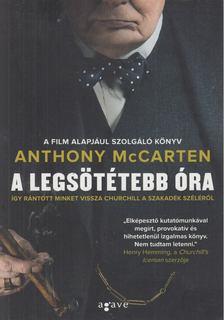 Anthony McCarten - A legsötétebb óra [antikvár]