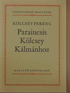 Kölcsey Ferenc - Parainesis Kölcsey Kálmánhoz [antikvár]