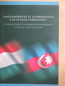 """Adorján Imre - """"Magyarország és Azerbajdzsán: a kultúrák párbeszéde"""" [antikvár]"""