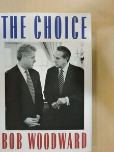 Bob Woodward - The Choice [antikvár]