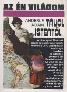 ANDERLE ÁDÁM - Távol Istentől [antikvár]