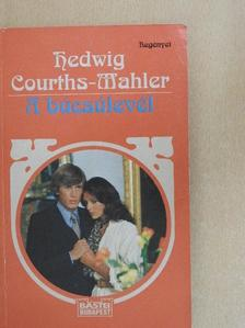 Hedwig Courths-Mahler - A búcsúlevél [antikvár]