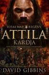 DAVID GIBBINS - Total War Rome: Attila kardja [eKönyv: epub, mobi]