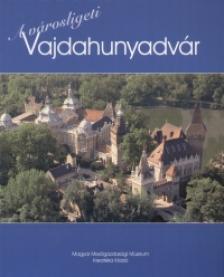 A városligeti Vajdahunyadvár - (füzet)