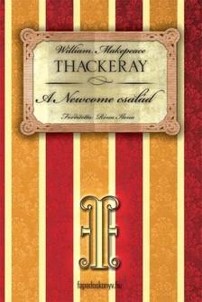 W. M. THACKERAY - A Newcome család I. rész [eKönyv: epub, mobi]
