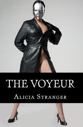 Stranger Alicia - The Voyeur [eKönyv: epub, mobi]