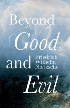 Helen Zimmern Friedrich Wilhelm Nietzsche, - Beyond Good and Evil [eKönyv: epub, mobi]
