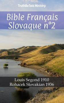 TruthBeTold Ministry, Joern Andre Halseth, Louis Segond - Bible Français Slovaque n°2 [eKönyv: epub, mobi]