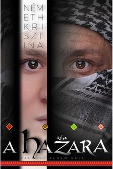Németh Krisztina - A hazara-Valahol élned kell