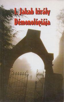 I. Jakab király Démonológiája [antikvár]