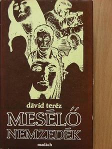 Dávid Teréz - Mesélő nemzedék [antikvár]