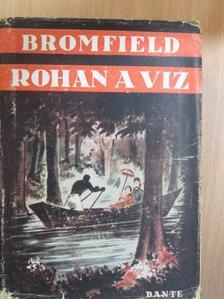 Louis Bromfield - Rohan a víz [antikvár]