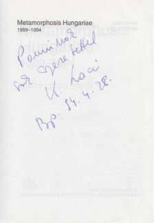 Kasza László - Metamorphosis Hungariae 1989-1994 (dedikált) [antikvár]