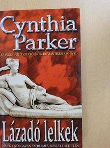 Cynthia Parker - Lázadó lelkek [antikvár]