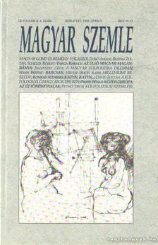 Kodolányi Gyula - Magyar Szemle 1993. április 4. szám [antikvár]