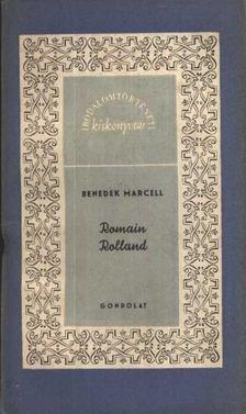 Benedek Marcell - Romain Rolland [antikvár]