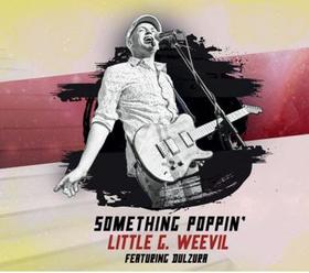 LITTLE G WEEVIL - Something Poppin' CD