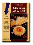 Frank Júlia - Édes és sós főtt tészták