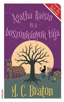 M.C.Beaton - Agatha Raisin és a boszorkányok fája