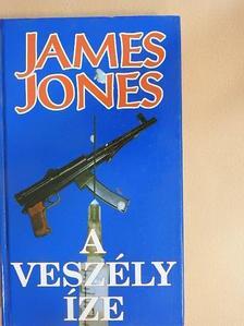 James Jones - A veszély íze [antikvár]
