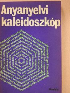Almár Iván - Anyanyelvi kaleidoszkóp [antikvár]
