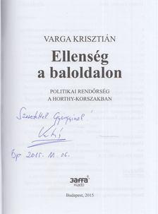 Varga Krisztián - Ellenség a baloldalon (Dedikált) [antikvár]