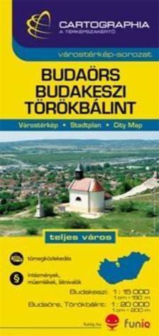 """Cartographia Kiadó - BUDAÖRS VÁROSTÉRKÉP 1:15000 CART. """"SC"""""""