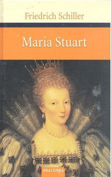 Friedrich Schiller - Maria Stuart [antikvár]