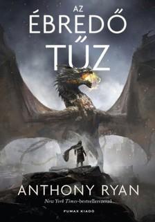 Anthony Ryan - Az ébredő tűz - Draconis Memoria-trilógia 1. [eKönyv: epub, mobi]