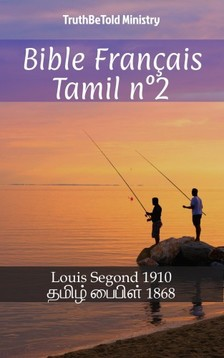 TruthBeTold Ministry, Joern Andre Halseth, Louis Segond - Bible Français Tamil n°2 [eKönyv: epub, mobi]