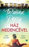 Tasmina Perry - Ház medencével [eKönyv: epub, mobi]