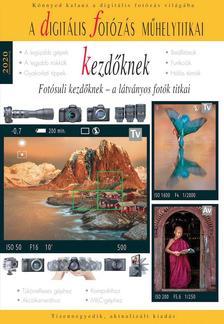 Enczi Zoltán, Richard Keating - Digitális fotózás műhelytitkai kezdőknek - 2020