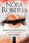 Nora Roberts - Napfogyatkozás -  A Kiválasztott Krónikája 1.