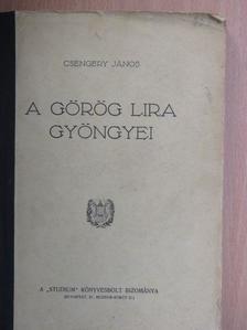 Csengery János - A görög lira gyöngyei [antikvár]
