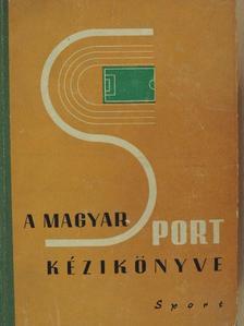 Benyó Mátyás - A magyar sport kézikönyve [antikvár]