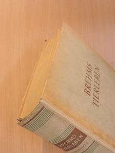Alfred Brehm - Brehms Tierleben in Vier Bänden IV. (töredék) [antikvár]
