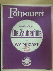 W. A. Mozart - Die Zauberflöte [antikvár]