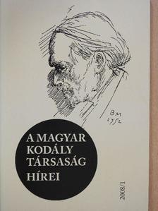 Bónis Ferenc - A Magyar Kodály Társaság hírei 2008/1. [antikvár]