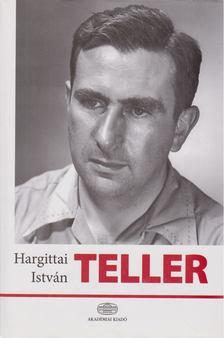 Hargittai István - Teller [antikvár]