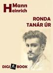 Heinrich Mann - Ronda tanár úr [eKönyv: epub, mobi]