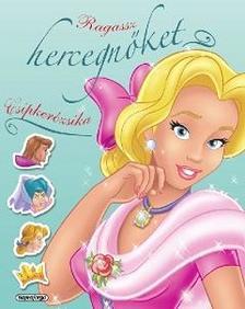 Ragassz hercegnőket! - Csipkerózsika