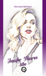 Giovanni Del Frari - Jennifer Monroe titka
